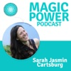 Magic Power Podcast - inspired by Marie Forleo, Gabby Bernstein, Gregg Braden, Bruce Lipton and Christina von Dreien artwork