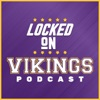 Locked On Vikings - Daily Podcast On The Minnesota Vikings artwork