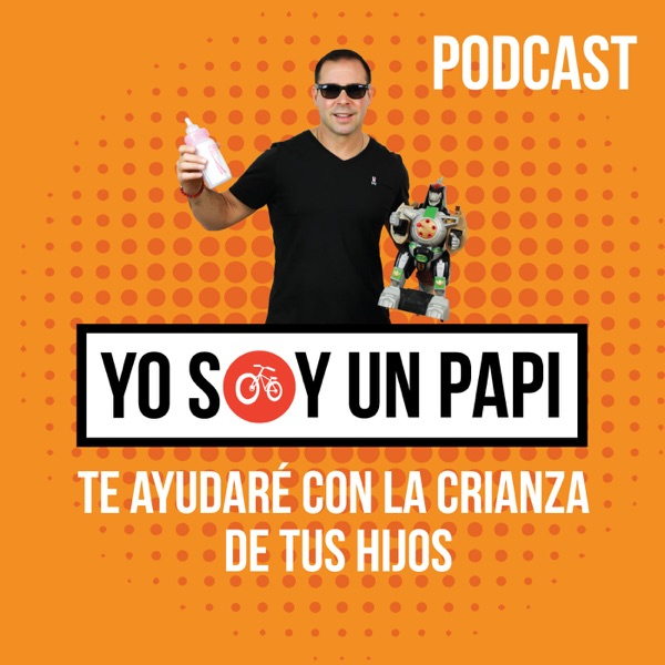 Yo Soy un Papi Podcast