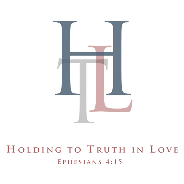 Holding to Truth » Podcast