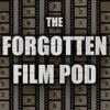 Forgotten Film Pod artwork