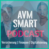 AVM Smart Podcast podcast
