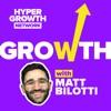 Growth With Matt Bilotti artwork