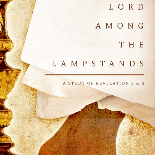 LORD AMONG THE LAMPSTANDS