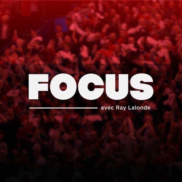 FOCUS par Ray Lalonde