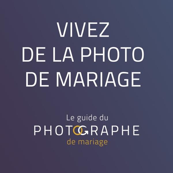 le Guide du Photographe de Mariage
