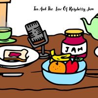 The Law Of Raspberry Jam podcast