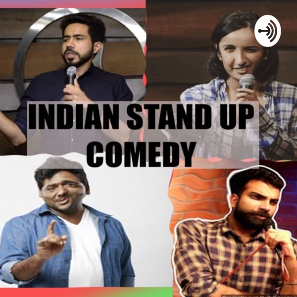 INDIAN Stand Up Comedians