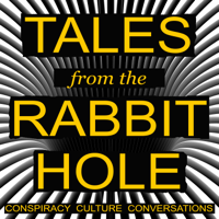 Tales From The Rabbit Hole podcast
