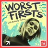 Worst Firsts with Brittany Furlan artwork