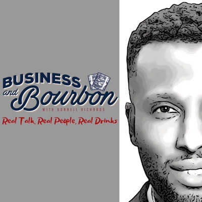 Business And Bourbon with Ronnell Richards