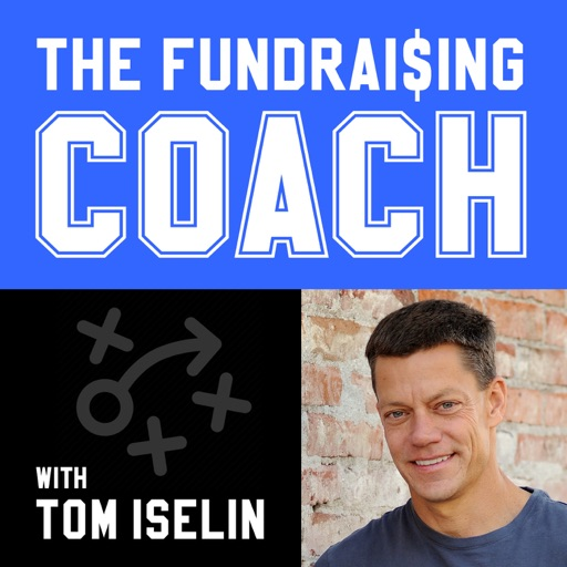 Cover image of The Fundraising Coach - Tom Iselin - Fundraising Strategies for Nonprofits