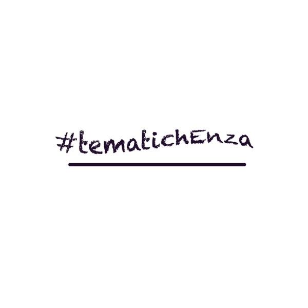 #tematichEnza