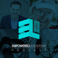 Empowered Leadership Podcast podcast