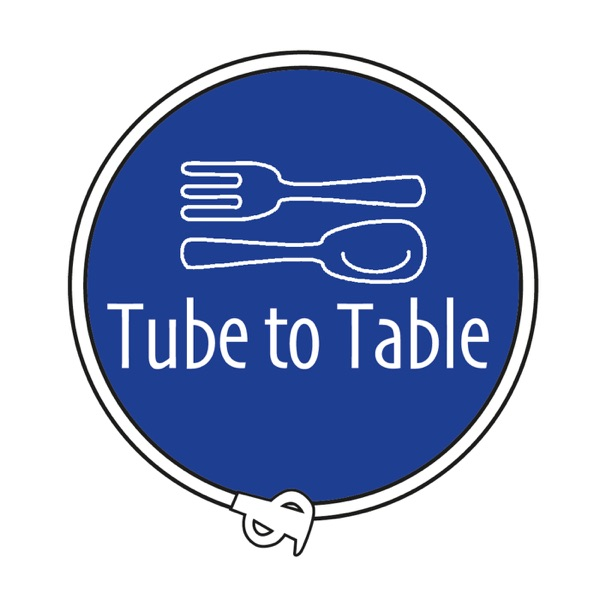 Tube to Table