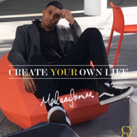 Create Your Own Life podcast