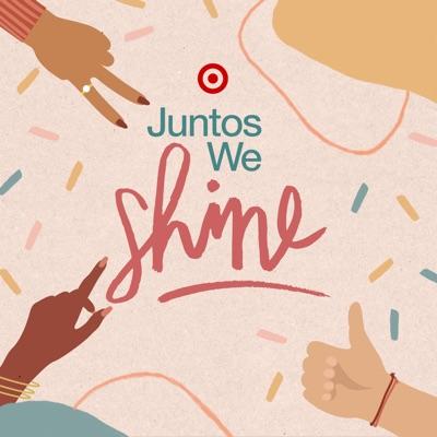Juntos We Shine:Target, Univision, POPSUGAR