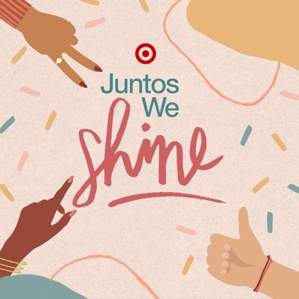 Juntos We Shine