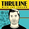 The Thruline with Jay Larson artwork