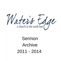 Water's Edge: 2011 - 2014 podcast