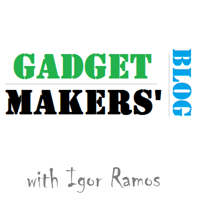 Gadget Makers' Blog | DIY Electronics | Arduino | Kickstarter | Tech | 3D Printing podcast