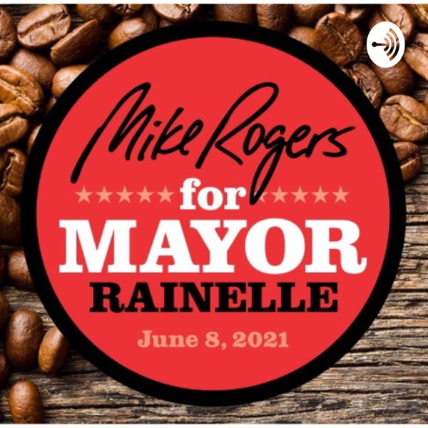 Making Rainelle Great Again with MayorMike!