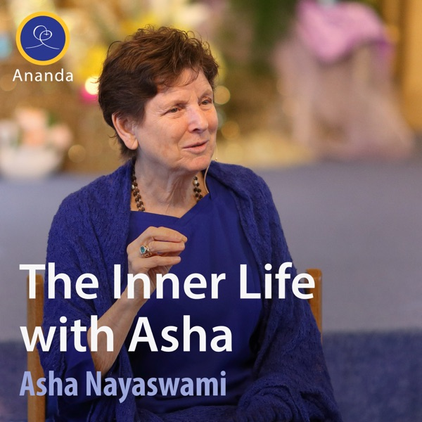 The Inner Life with Asha