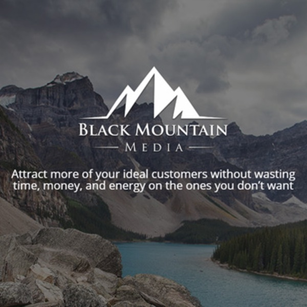 Black Mountain Media - Ideal Customer Attraction Solutions