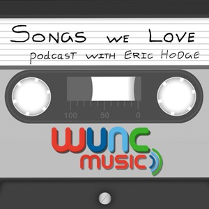 WUNC's Songs We Love Podcast