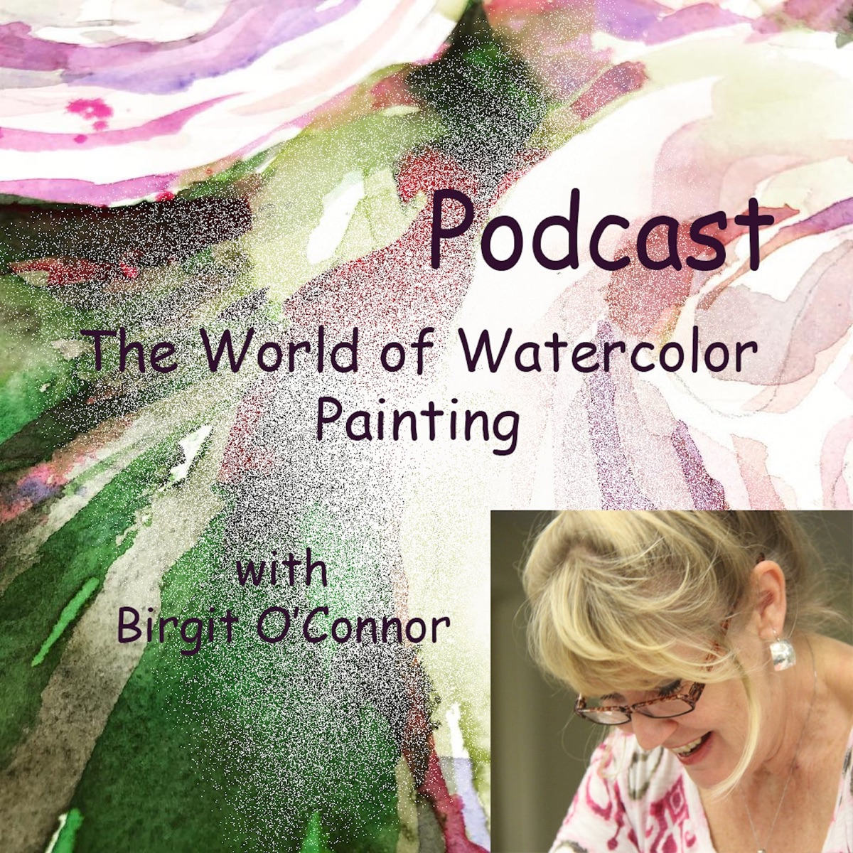 Birgit O'Connor and The World of Watercolor Painting