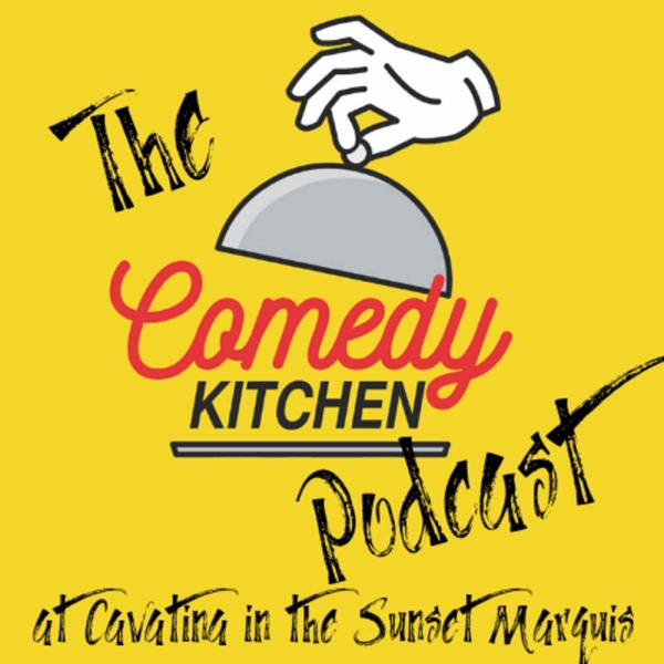 The Comedy Kitchen Podcast