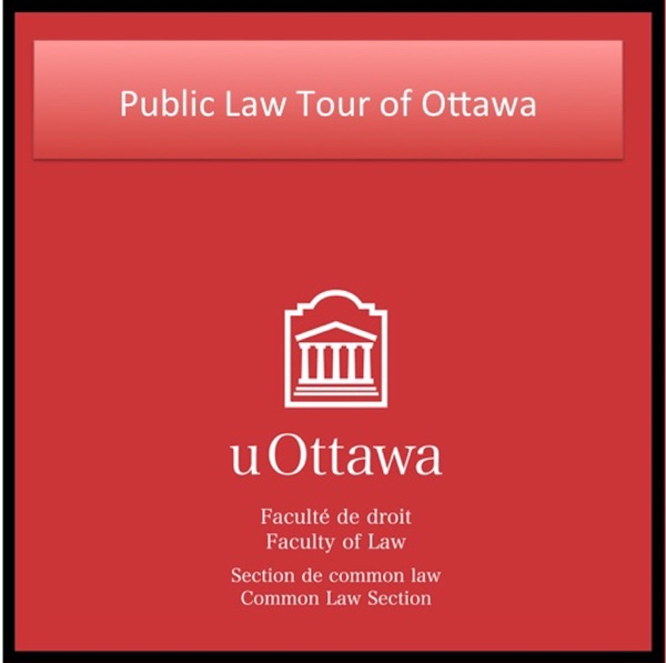 Ottawa Public Law Tour