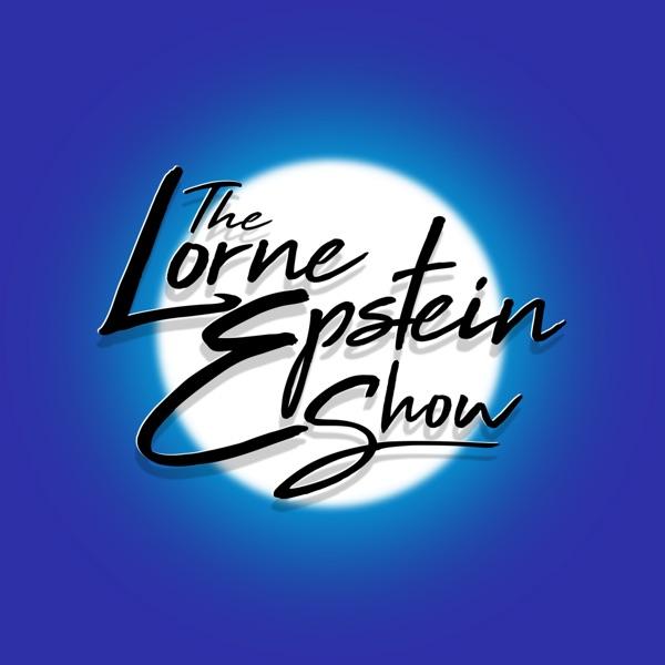 The Lorne Epstein Show