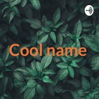 Cool name 😎 podcast