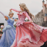 Audition and Tips on Becoming a Disney Princess