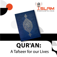Qur'an: A Tafseer for our Lives podcast