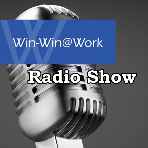 Win-Win@Work Radio Show