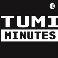 Tumi Minutes podcast