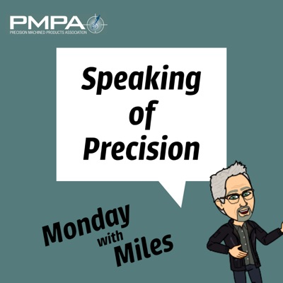 Speaking of Precision Podcast: Monday With Miles
