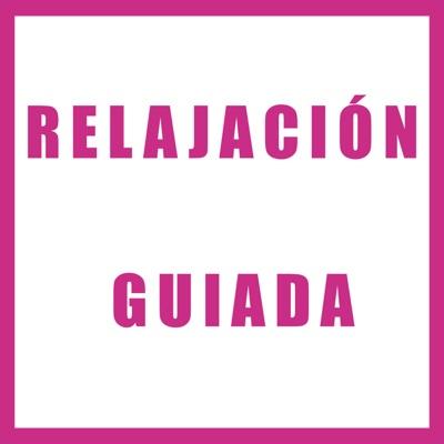Relajación Guiada:Relajacion Guiada