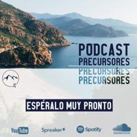 Precursores podcast