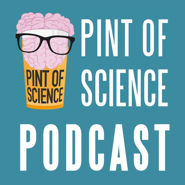 Pint of Science podcast show image