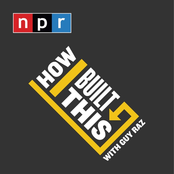 How I Built This with Guy Raz podcast show image