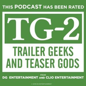 Trailer Geeks and Teaser Gods