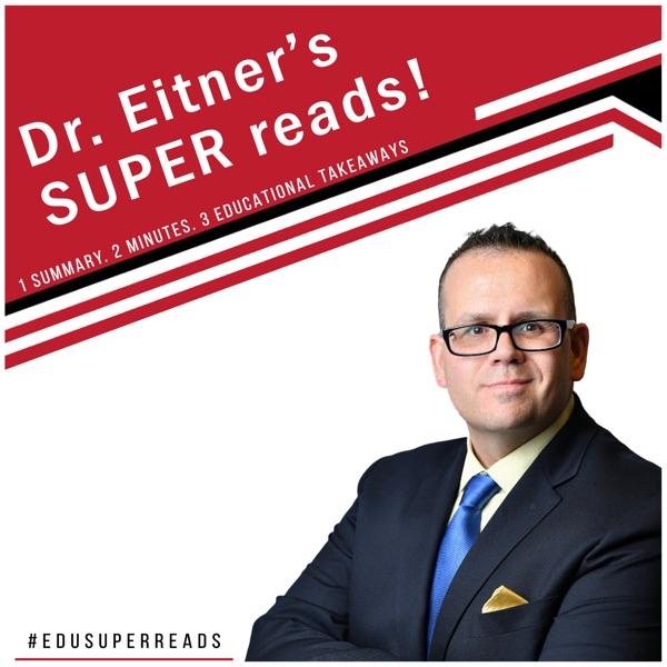 Dr. E's SUPER reads