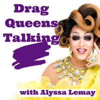 Drag Queens Talking podcast