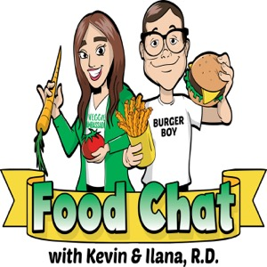 Food Chat with Kevin and Ilana R.D.