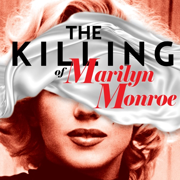 The Killing of Marilyn Monroe