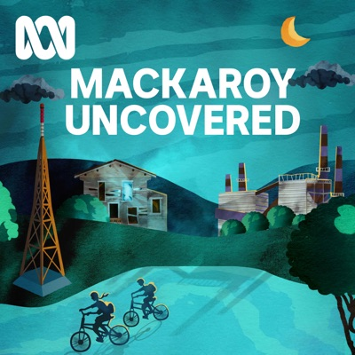 Mackaroy Uncovered:ABC Radio