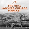 The Trial Lawyers College Podcast artwork